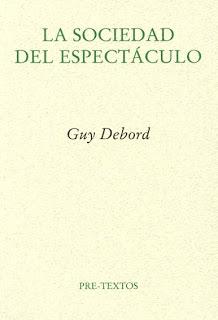 la sociedad del espectaculo (Guy Debord)